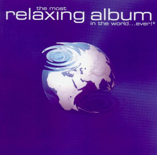 most relaxing album in the world ever various artists songs reviews credits allmusic. Black Bedroom Furniture Sets. Home Design Ideas