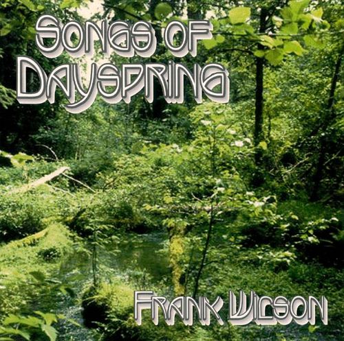 Songs of Dayspring