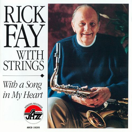 Rick Fay with Strings: With a Song in My Heart