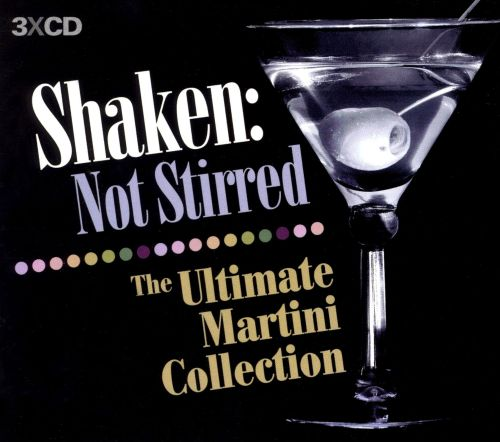 Shaken: Not Stirred