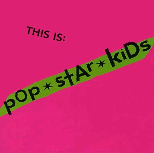 This Is: Pop*Star*Kids
