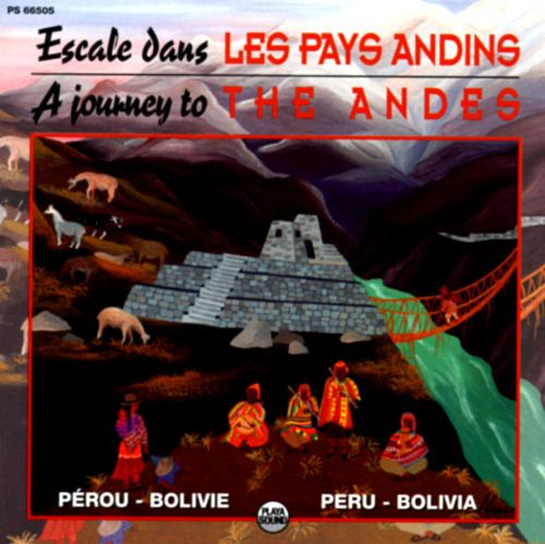 Journey to the Andes: Peru/Bolivia