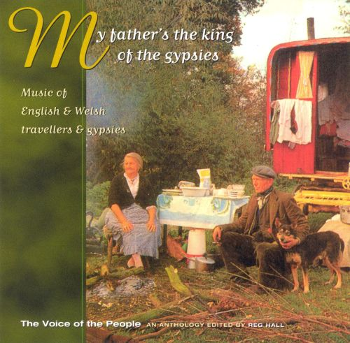 My Father's the King of the Gypsies