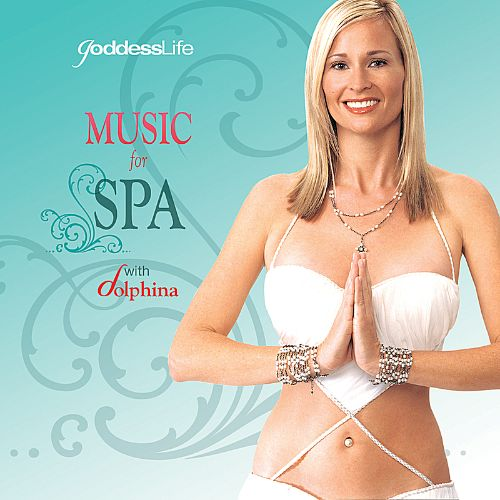 Spa Goddess - Music for a Spa Experience