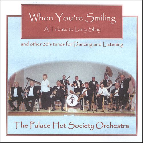 A Tribute to Larry Shay and Other 20's Tunes for Dancing and Listening