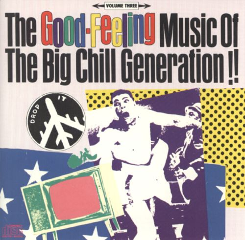 Good-Feeling Music of the Big Chill Generation, Vol. 3