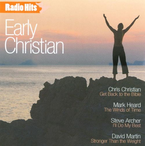 Early Christian Classic Radio Hits