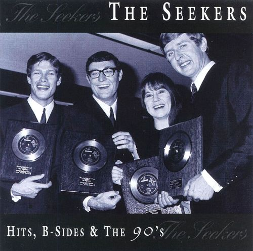Hits, B-Sides & the 90's - The Seekers   Songs, Reviews
