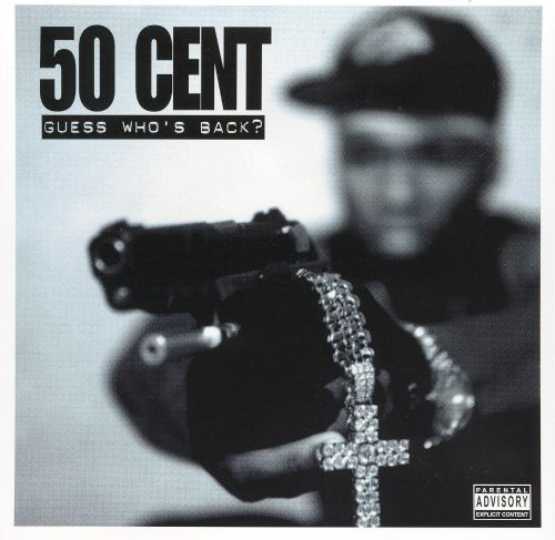 Guess Whos Back - 50 Cent  Songs, Reviews, Credits -9887
