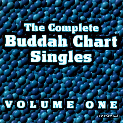 The Complete Buddah Chart Singles, Vol. 1