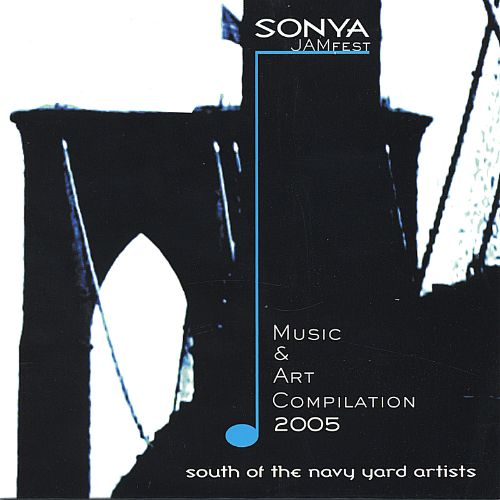 Sonya Jamfest 2005 Music & Art Compilation