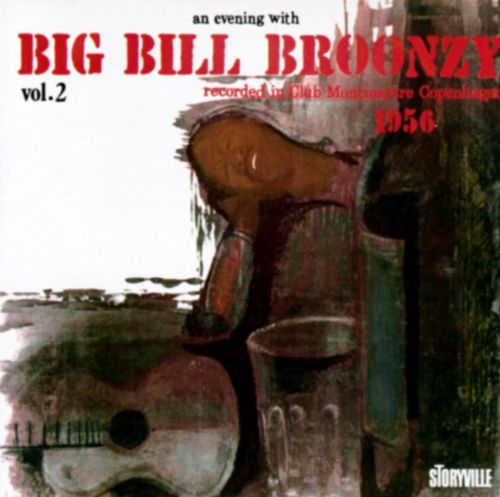 An Evening with Big Bill Broonzy, Vol. 2