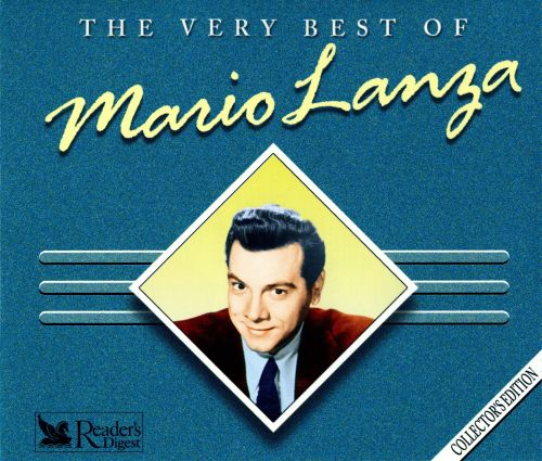 The Very Best of Mario Lanza - Mario Lanza | Songs, Reviews