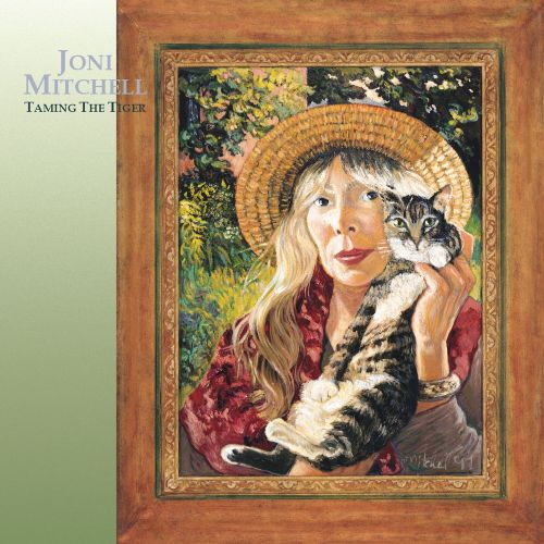 taming the tiger joni mitchell songs reviews credits allmusic. Black Bedroom Furniture Sets. Home Design Ideas
