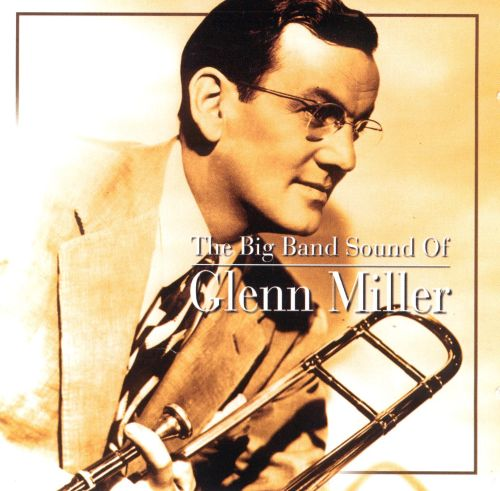 Big Band Sound of Glenn Miller