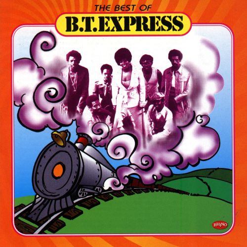 The Best of B.T. Express