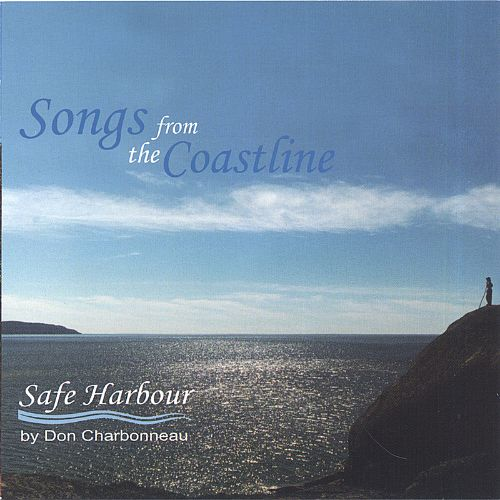 Songs from the Coastline/Safe Harbour