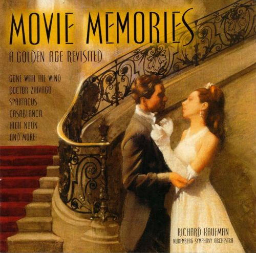 Movie Memories: Themes from Hollywood's Historic Classics