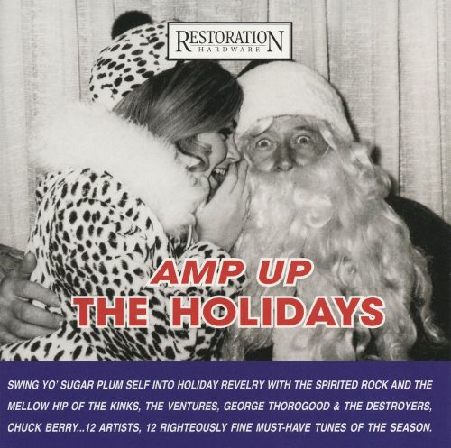 Amp Up the Holidays [Restoration Hardware Exclusive]