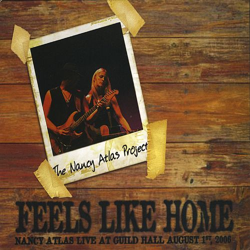 Feels Like Home, Vol. 2: Nancy Atlas Live at Guild Hall