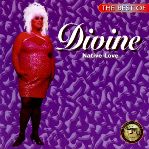 Native Love: The Best Of Divine: Native Love - Divine