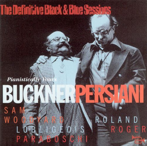 The Definitive Black & Blue Sessions: Pianistically Yours
