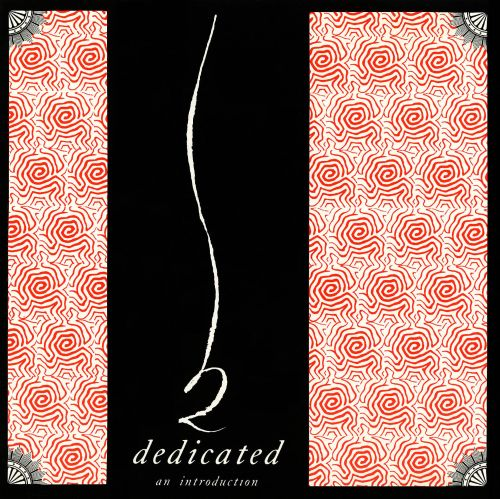 Dedicated: An Introduction
