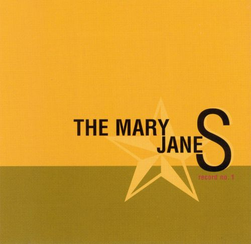 The Mary Janes Record, No. 1