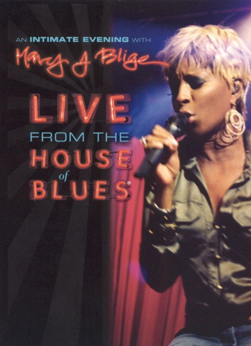An Intimate Evening With Mary J. Blige: Live From the House of Blues