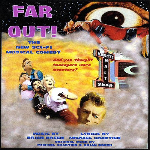 Far Out! The New Sci-Fi Musical Comedy