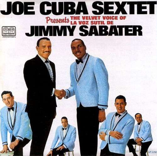 Joe Cuba Presents the Velvet Voice of Jimmy Sabater