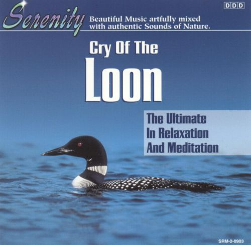 Cry of the Loon [Madacy]