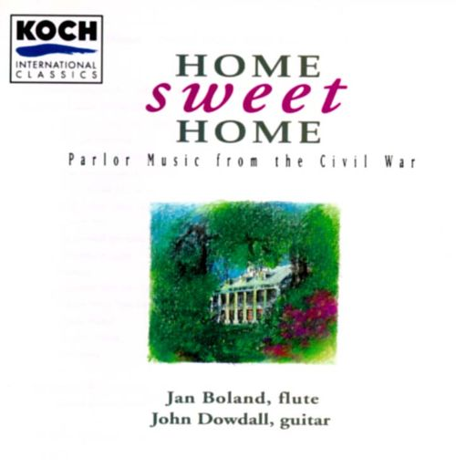 Home Sweet Home: Parlor Music from the Civil War