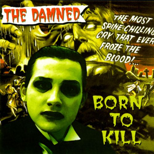 Born To Kill The Damned Releases Allmusic