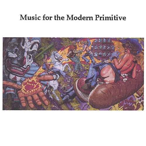 Music for the Modern Primitive