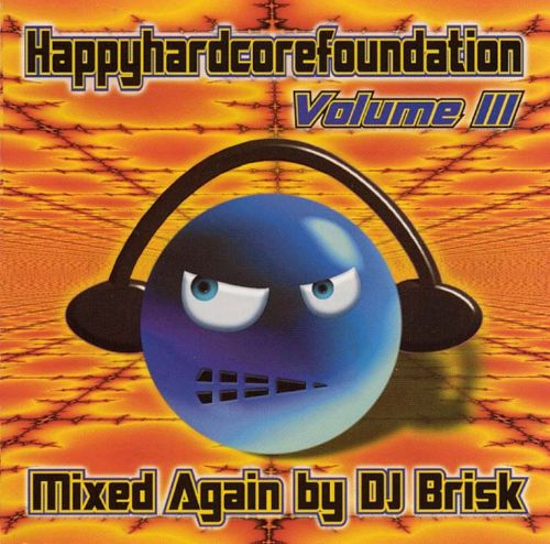 Happy Hardcore Foundation, Vol. 3