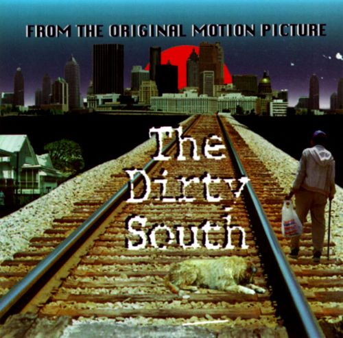 The Dirty South [Southern]