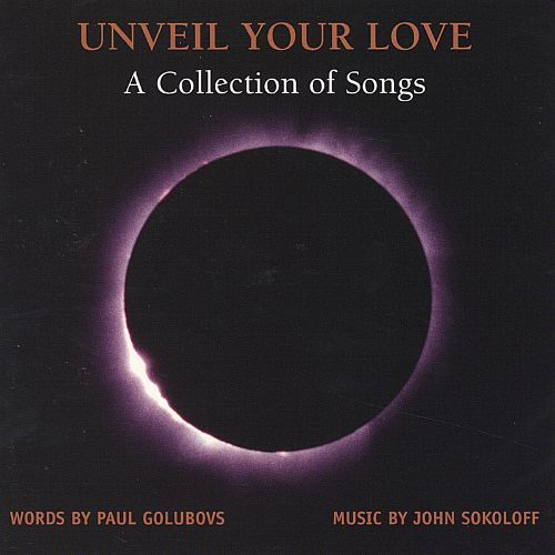 Unveil Your Love: A Collection of Songs