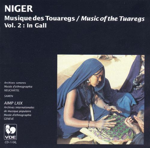 Niger - Music of the Tuaregs, Vol. 2: In Gall
