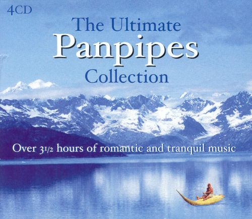 The Ultimate Panpipes Collection