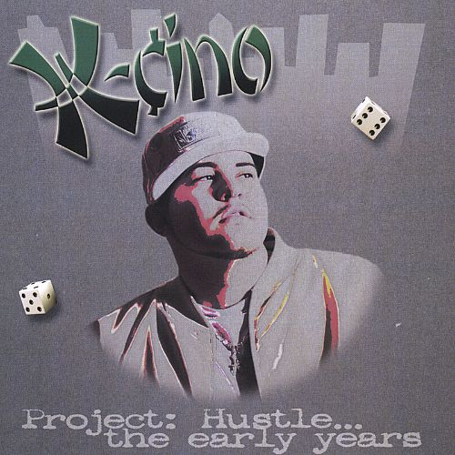 Project: Hustle...the Early Years