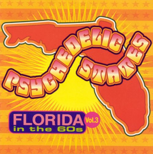 Psychedelic States: Florida in the '60s, Vol. 3