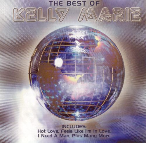 The Feels Like I'm In Love: the Best of Kelly Moore