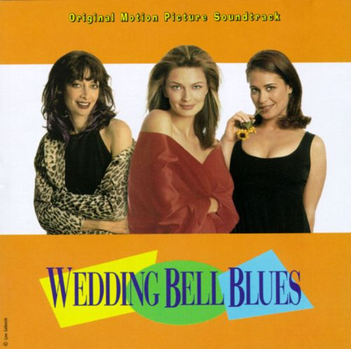 Wedding Bell Blues Original Soundtrack