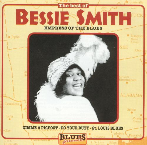 Best of the Empress of the Blues