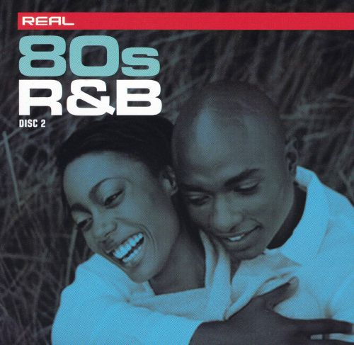 Real 80's R&B [Disc 2]