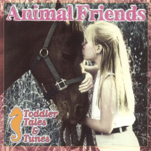 Toddler Tales and Tunes: Animal Friends