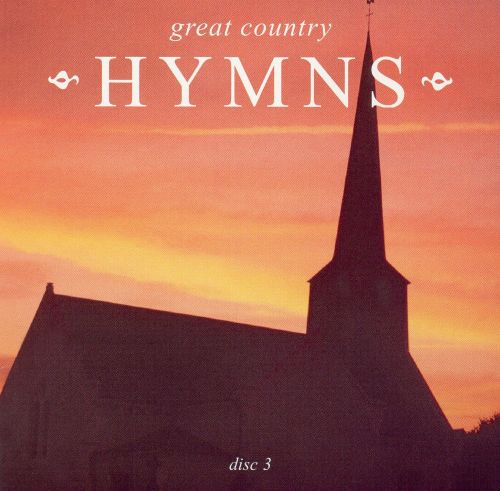 Great Country Hymns [Disc 3]