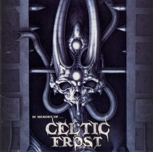 In Memory of Celtic Frost