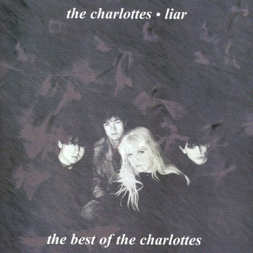 Liar: The Best of the Charlottes